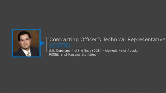 U.S. Department of the Navy - Contracting Officer's Technical Representative Roles and Responsibilities