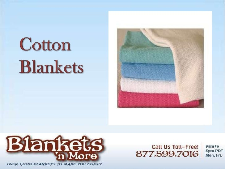 Cotton blankets by blankets n more