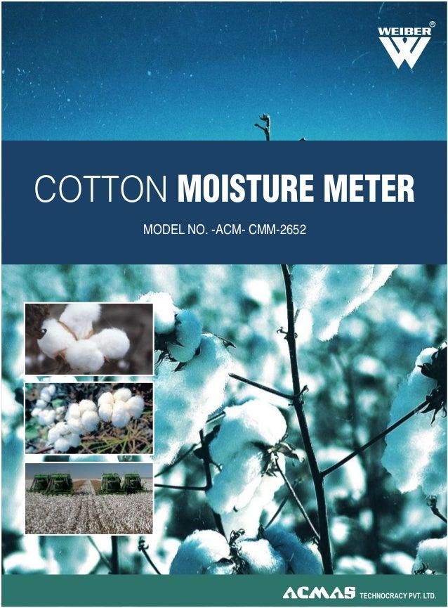 COTTON MOISTURE METER MODEL NO. -ACM- CMM-2652 R