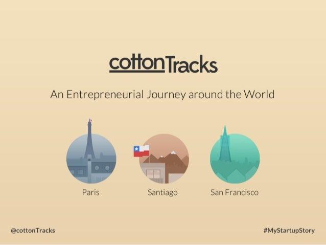 cottonTracks - an entrepreneurial journey around the world #mystartupstory