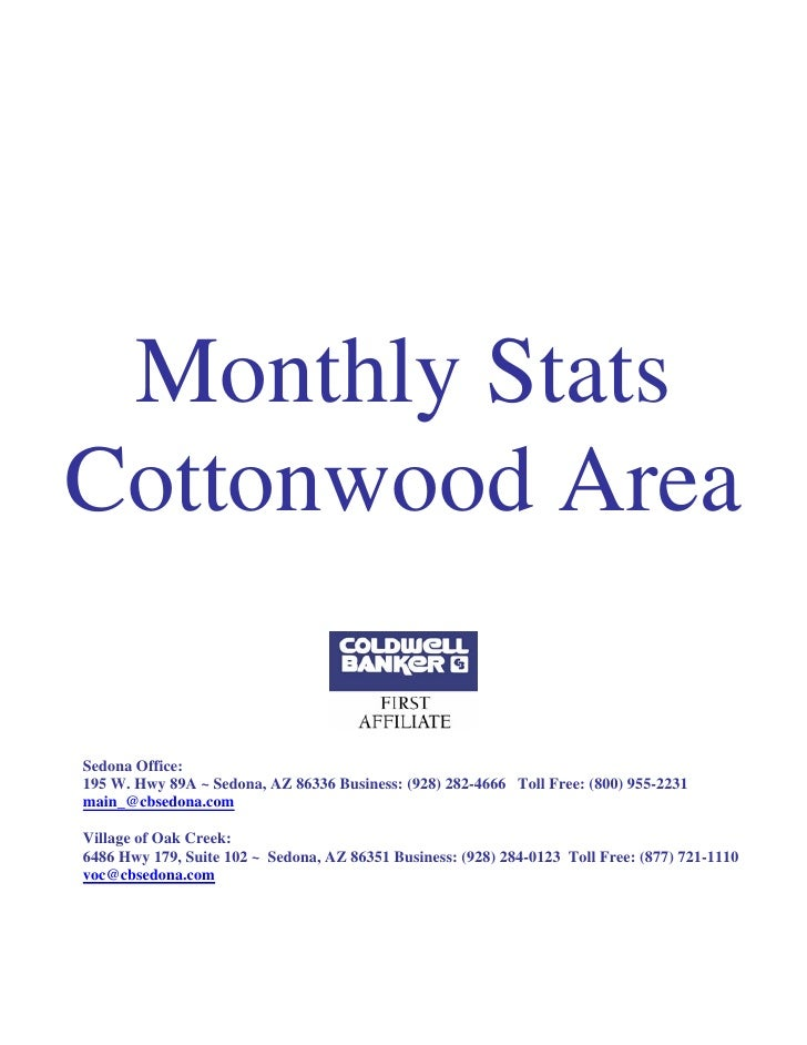 Monthly StatsCottonwood AreaSedona Office:195 W. Hwy 89A ~ Sedona, AZ 86336 Business: (928) 282-4666 Toll Free: (800) 955-...
