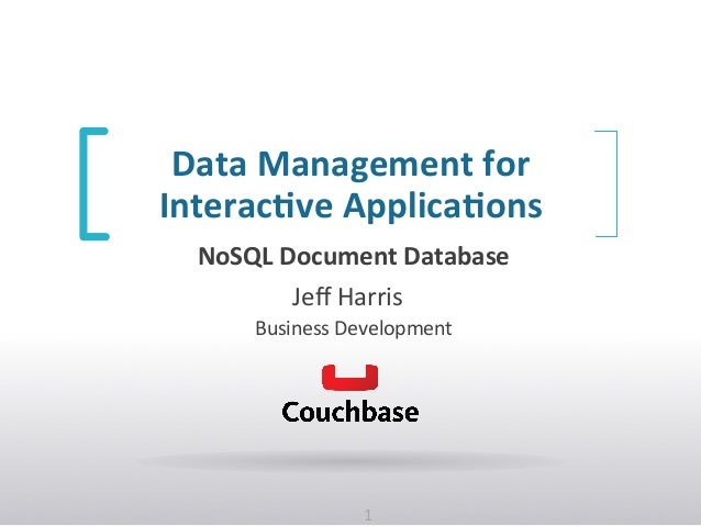 Couchbase Overview Nov 2013