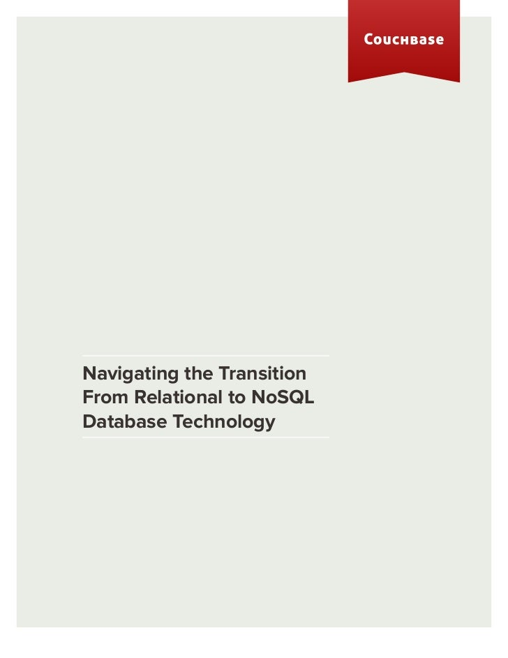 Navigating the TransitionFrom Relational to NoSQLDatabase Technology