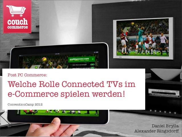 Post PC Commerce: Welche Rolle Connected TVs im e-Commerce spielen werden!