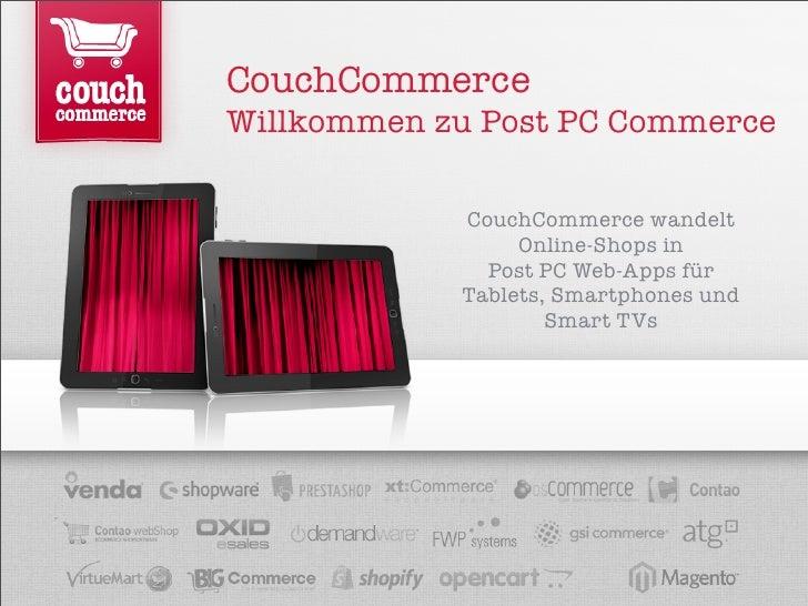 CouchCommerceWillkommen zu Post PC Commerce            CouchCommerce wandelt                 Online-Shops in              ...