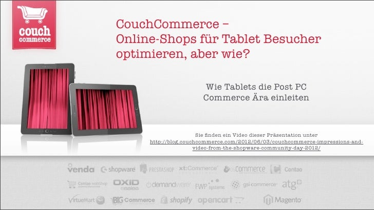CouchCommerce –Online-Shops für Tablet Besucheroptimieren, aber wie?                      Wie Tablets die Post PC         ...