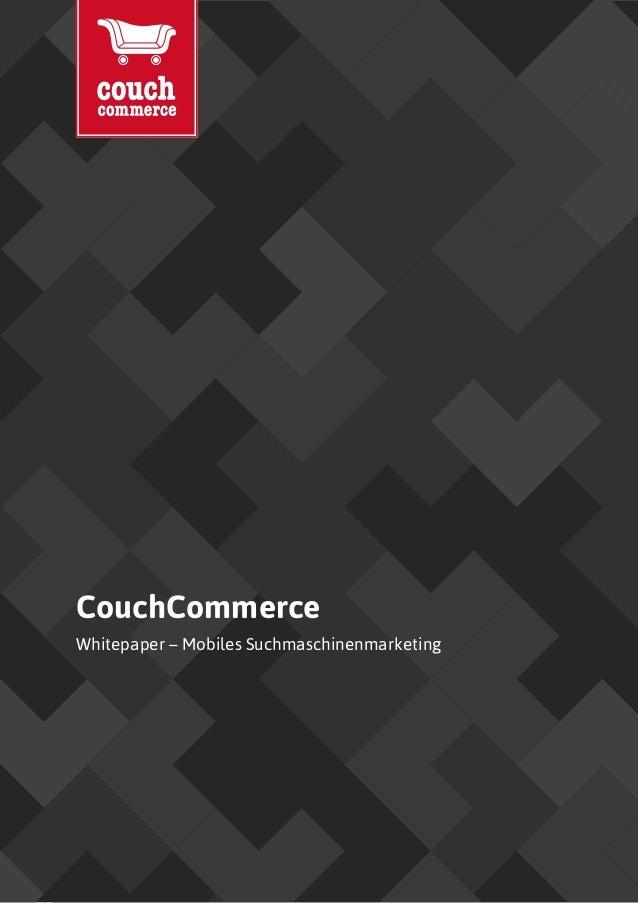 CouchCommerce Whitepaper – Mobiles Suchmaschinenmarketing