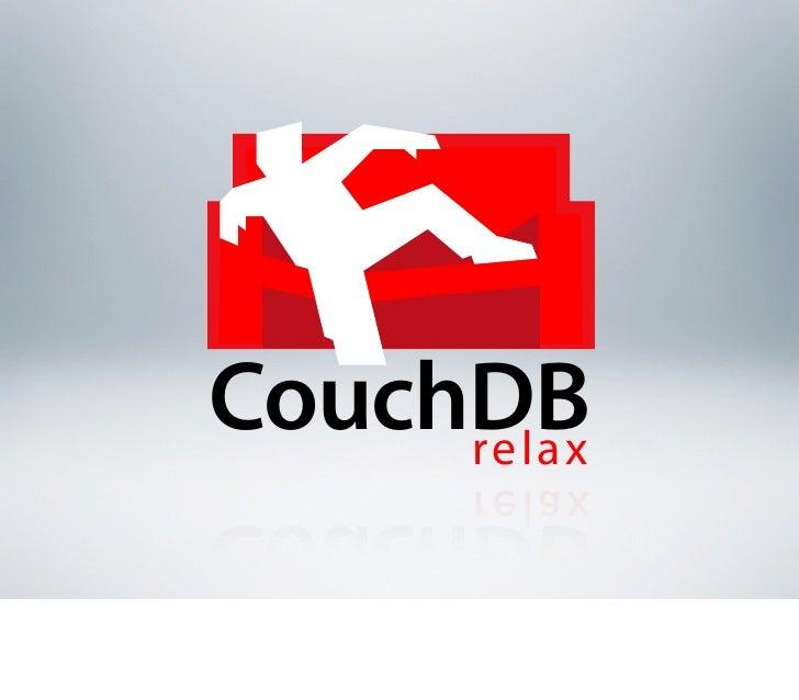 CouchDB     relax