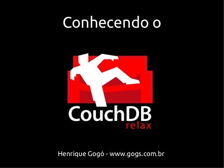 Conhecendo oHenrique Gogó - www.gogs.com.br