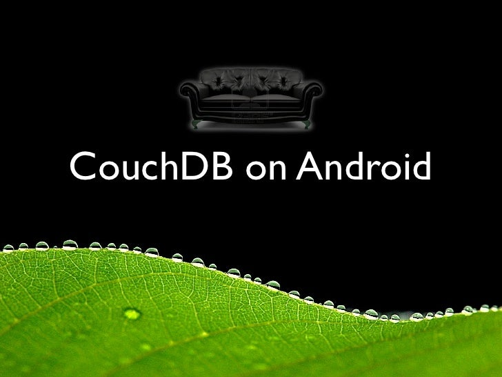 CouchDB on Android