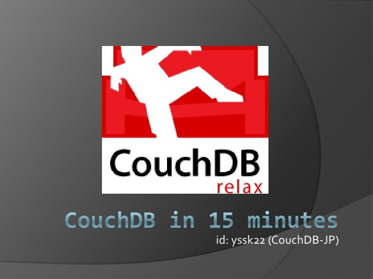 Couch DB in 15minutes