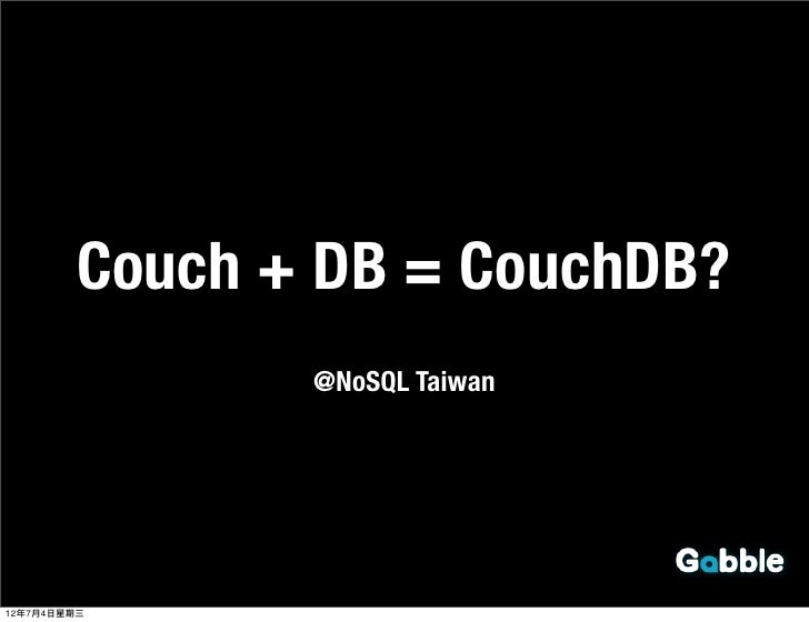 Couch db@nosql+taiwan