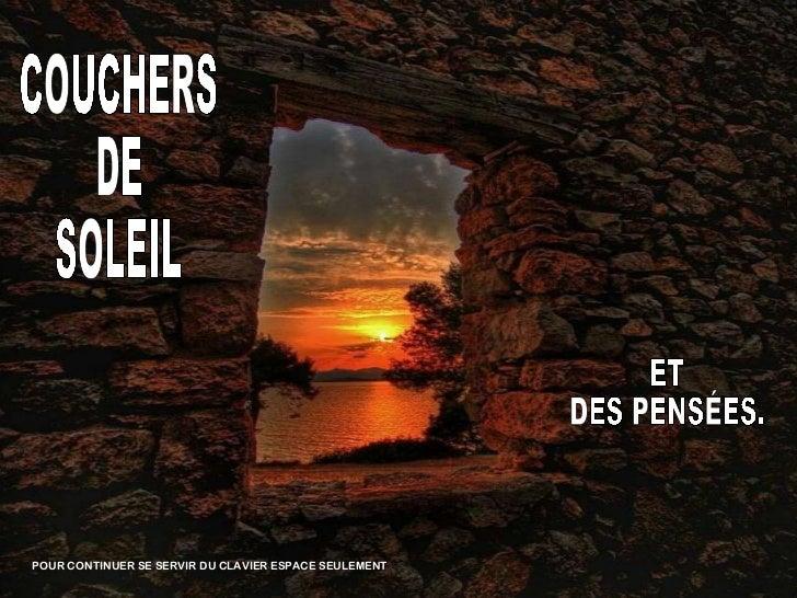 COUCHERS DE SOLEIL POUR CONTINUER SE SERVIR DU CLAVIER ESPACE SEULEMENT  ET  DES PENSÉES.