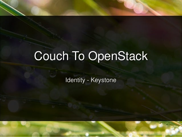Couch to open_stack_keystone