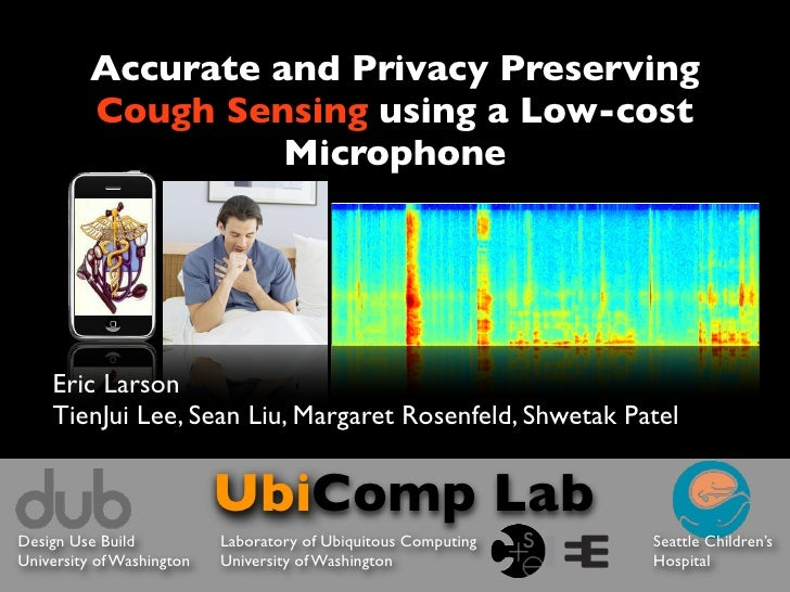 Accurate and Privacy Preserving          Cough Sensing using a Low-cost                    Microphone                     ...