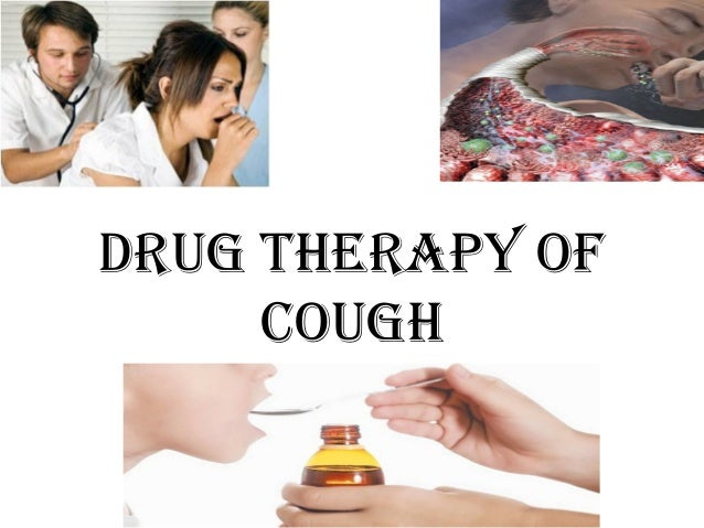 DRUG THERAPY OF COUGH