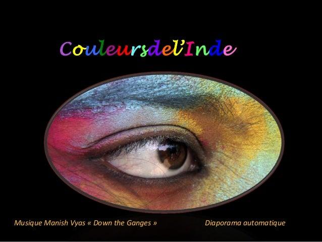 Couleursdel'IndeMusique Manish Vyas « Down the Ganges »   Diaporama automatique