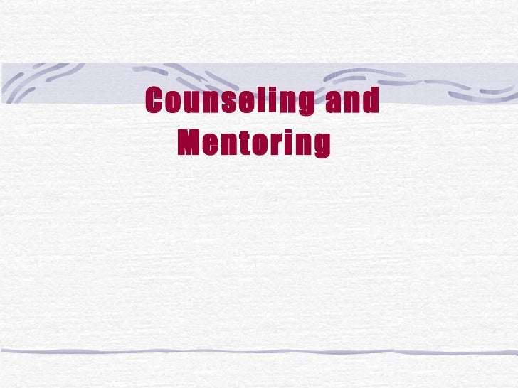 Counseling and Mentoring