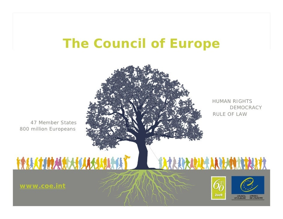 The Council of Europe                                      HUMAN RIGHTS                                         DEMOCRACY ...