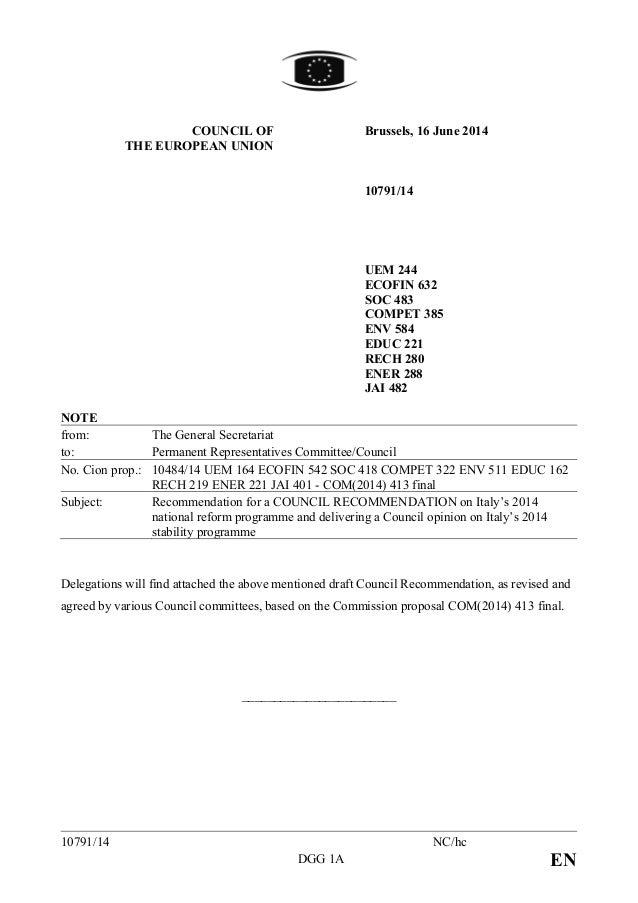 COUNCIL OF THE EUROPEAN UNION Brussels, 16 June 2014 10791/14 UEM 244 ECOFIN 632 SOC 483 COMPET 385 ENV 584 EDUC 221 RECH ...