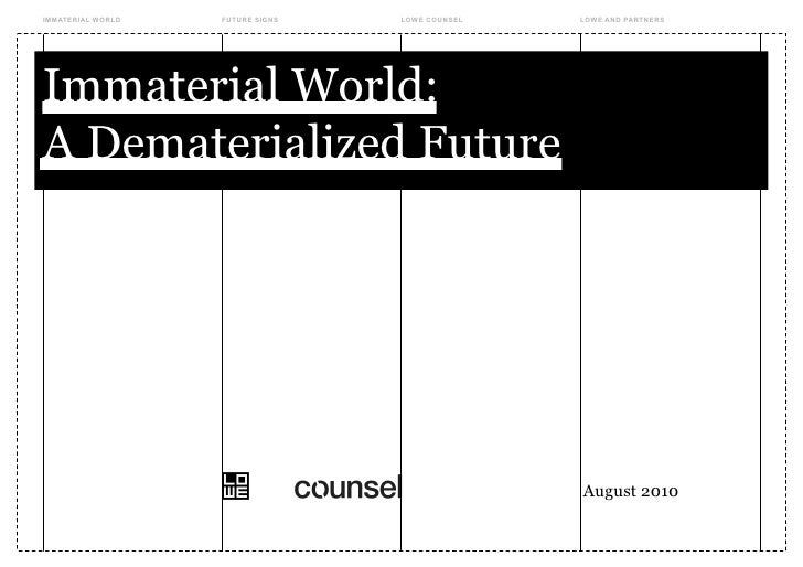 IMMATERIAL WORLD   FUTURE SIGNS   LOWE COUNSEL   LOWE AND PARTNERS     Immaterial World: A Dematerialized Future          ...