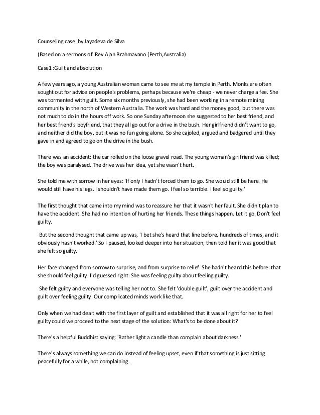 Counseling case by Jayadeva de Silva(Based on a sermons of Rev Ajan Brahmavano (Perth,Australia)Case1 :Guilt and absolutio...