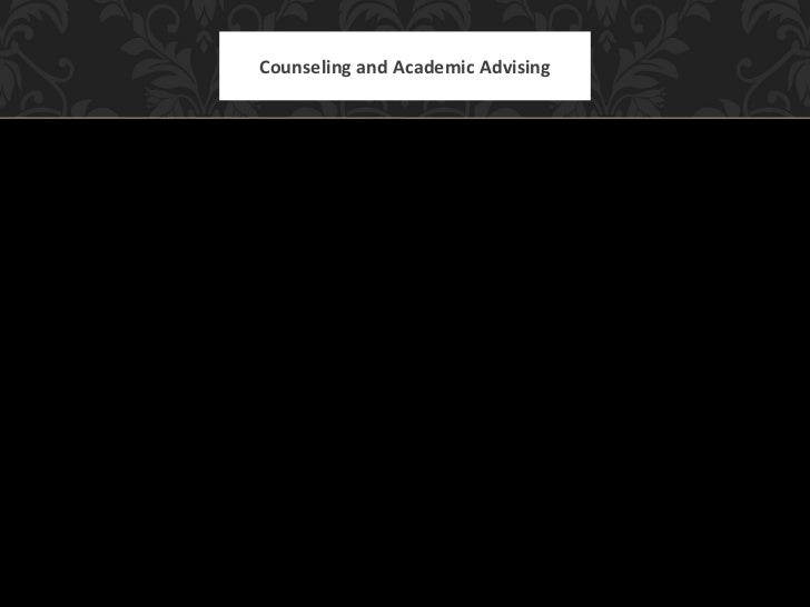 Counseling and Academic Advising