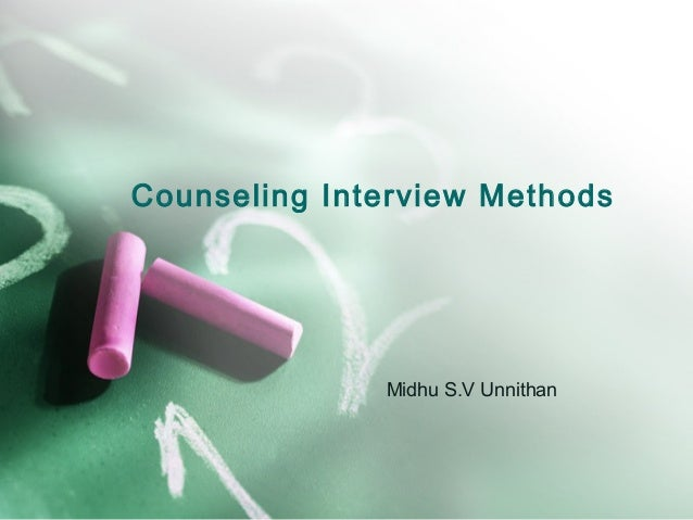 Counselling Interview Methods