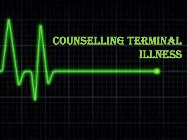 COUNSELLING TERMINAL ILLNESS