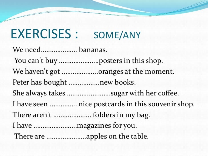 using some any and little Esl test: some, any, few, little (questions) your esl/efl test package will help you learn new phrases, idioms when to use 'many', 'much', 'some' and 'any'.