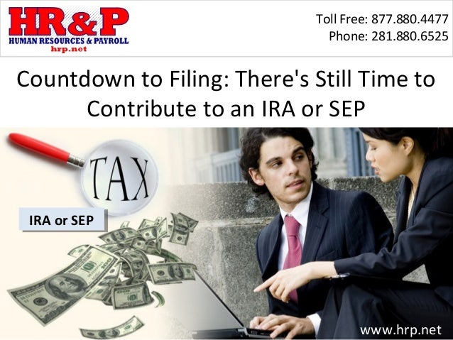 Countdown to Filing: There's Still Time to Contribute to an IRA or SEP