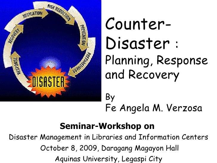 Seminar-Workshop   on  Disaster Management in Libraries and Information Centers October 8, 2009, Daragang Magayon Hall Aqu...