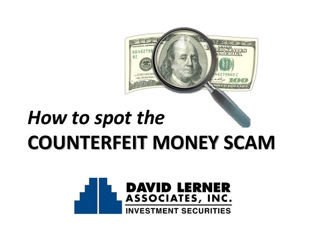 How to Spot the Counterfeit Money Scam