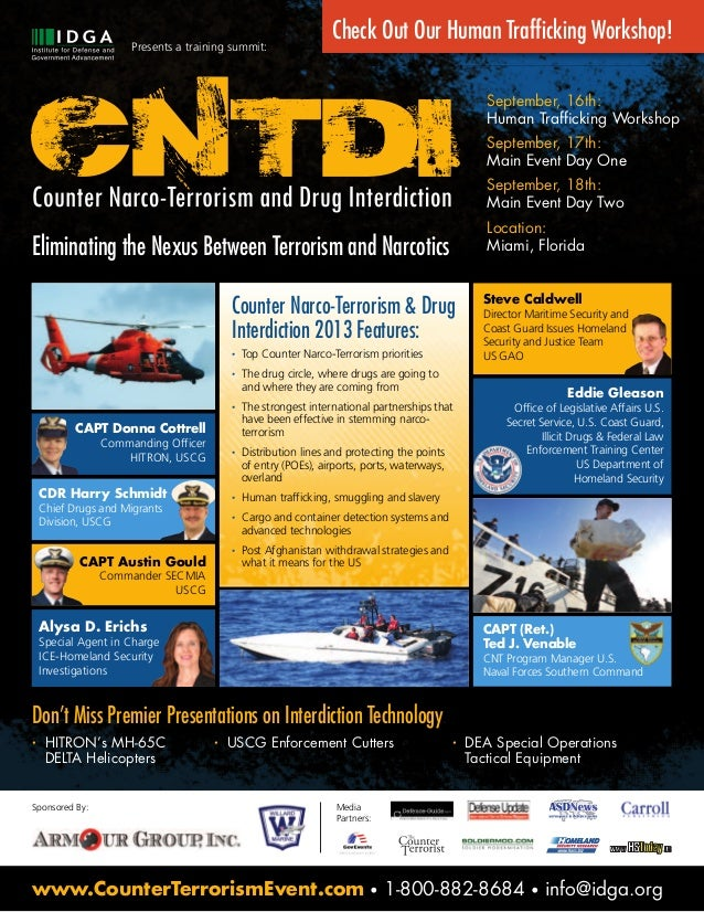 • HITRON's MH-65C DELTA Helicopters • USCG Enforcement Cutters • DEA Special Operations Tactical Equipment Presents a trai...