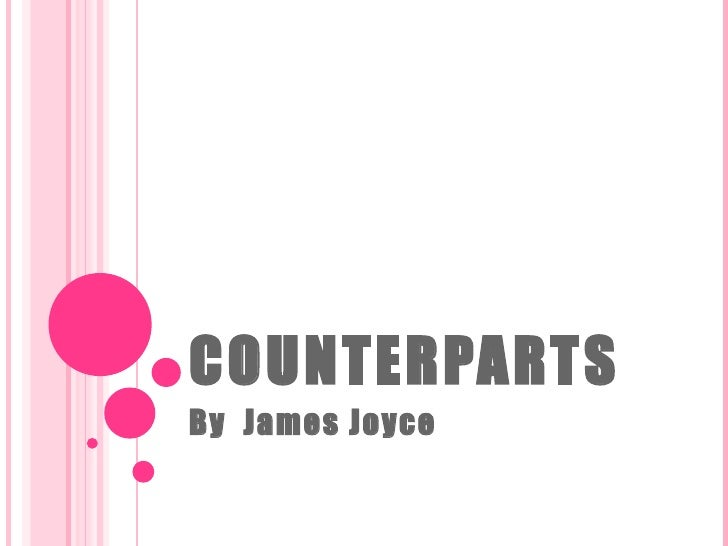 COUNTERPARTS By  James Joyce