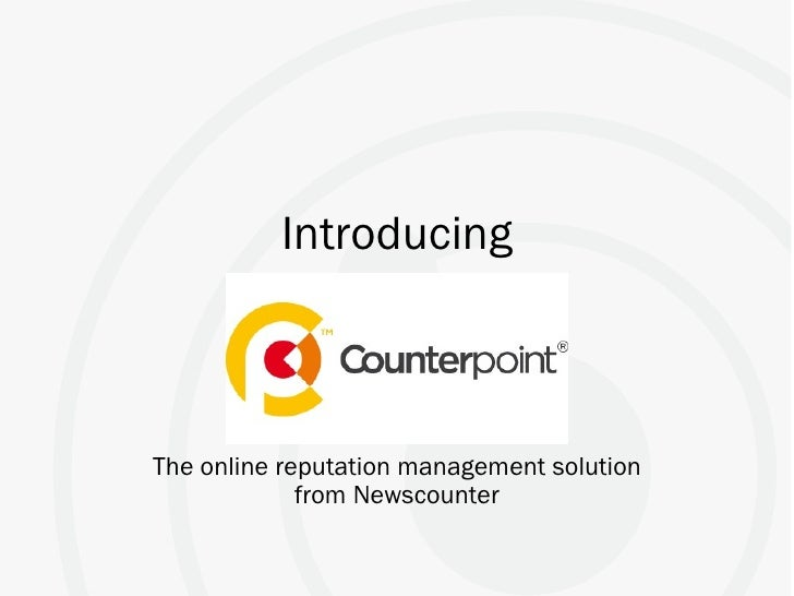 Introducing The online reputation management solution from Newscounter