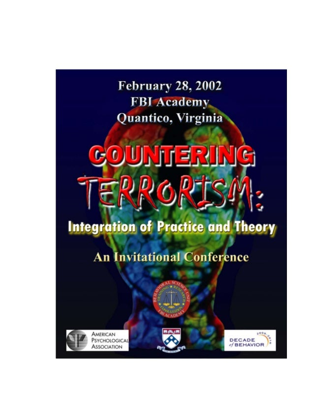 2       Countering Terrorism: Integration of              Practice and Theory                        An Invitational Confe...
