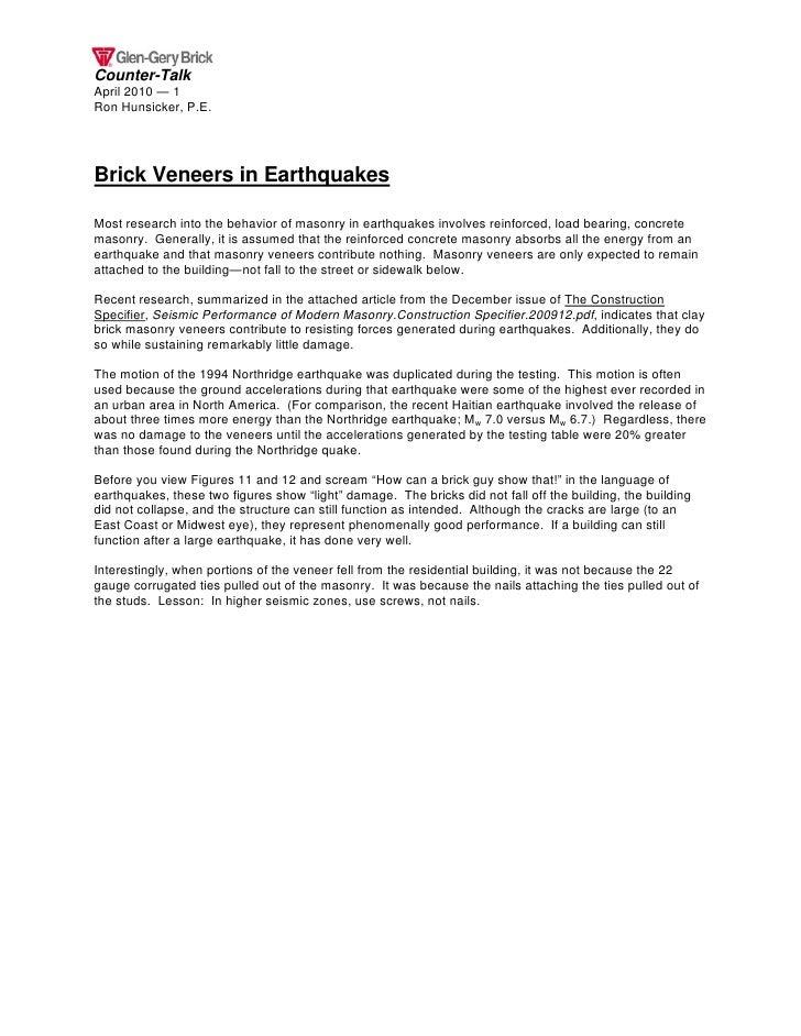 Counter-Talk April 2010 — 1 Ron Hunsicker, P.E.     Brick Veneers in Earthquakes  Most research into the behavior of mason...