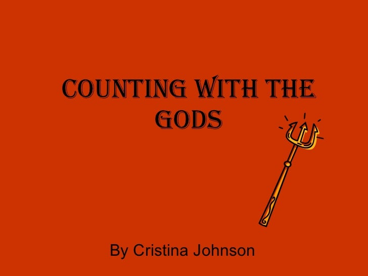 Counting with the Gods By Cristina Johnson