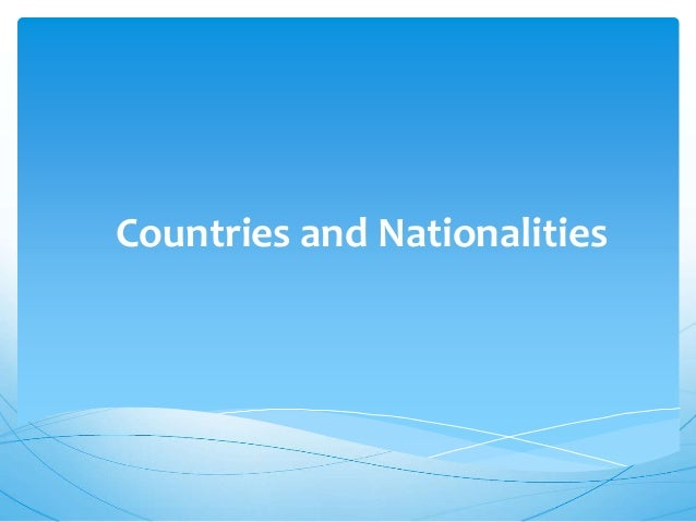 Countries and nationalities