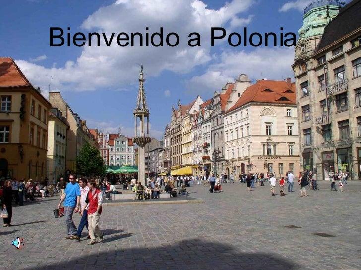 Bienvenido a Polonia