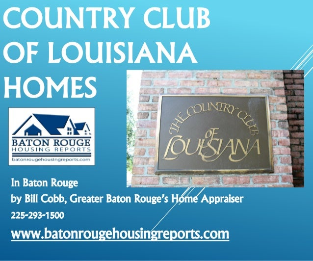 Country Club Of Louisiana Homes Baton Rouge Luxury Real Estate