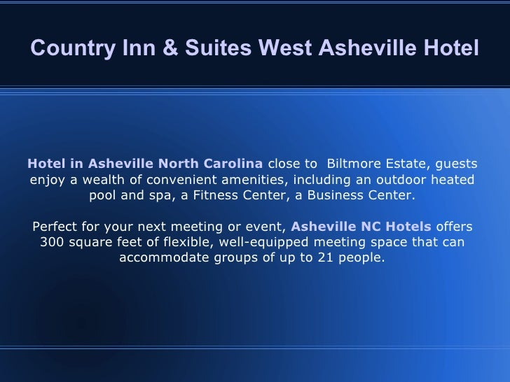 Country Inn & Suites West Asheville Hotel Hotel in Asheville North Carolina   close to  Biltmore Estate, guests enjoy a we...