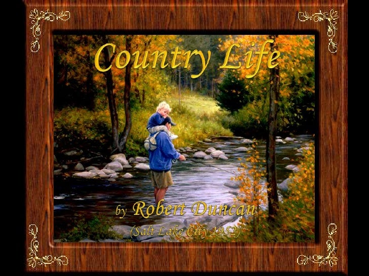 Country Life<br />by Robert Duncan<br />(Salt Lake City 1952)<br />