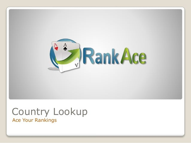 Country Lookup Ace Your Rankings