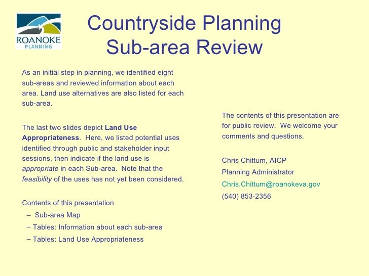 Countryside Planning Sub-area Review <ul><li>As an initial step in planning, we identified eight sub-areas and reviewed in...