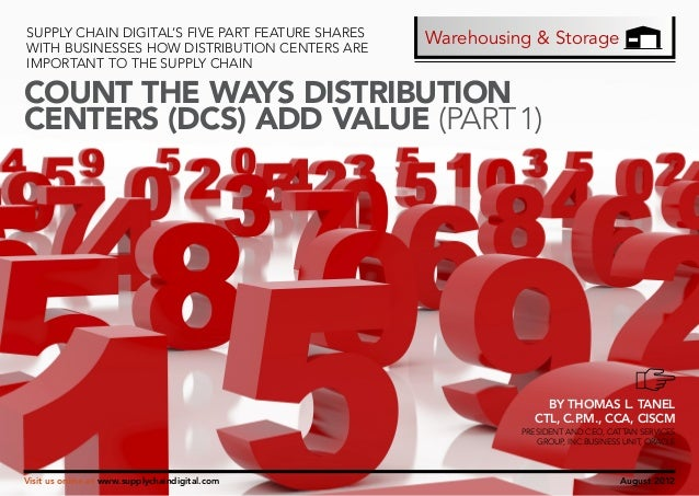 Count the ways distribution centers add value 1st--supply chain digital august 2012