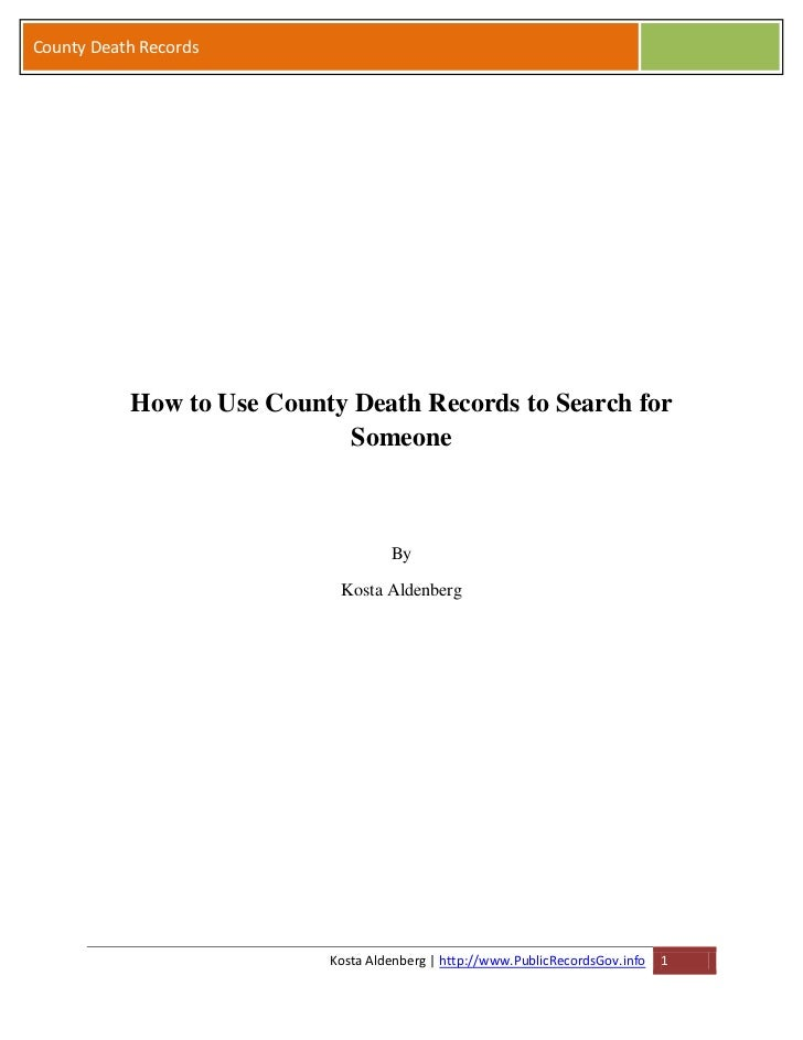 County Death Records           How to Use County Death Records to Search for                            Someone           ...