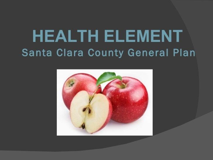 Santa Clara County Health Element by Bill Shoe