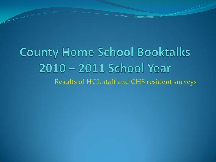 Results of HCL staff and CHS resident surveys